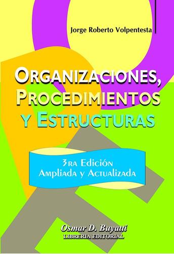 organizaciones, procedimientos y estructura - volpentesta
