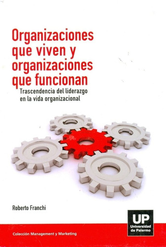 organizaciones que viven y organizaciones q´¿