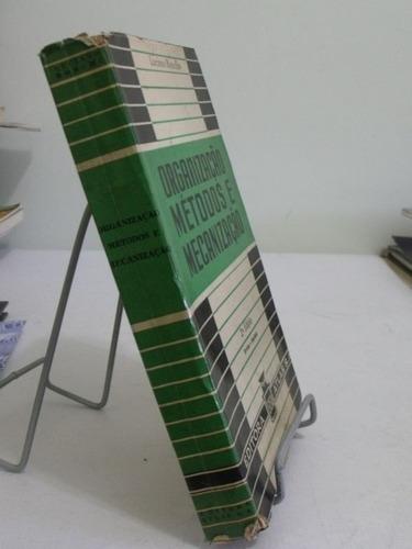 organização: métodos e mecanização - luciano ronchi