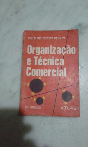 organização técnica e comercial adelphino teixeira silva