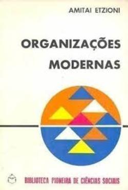 organizacoes modernas - amitai etzioni
