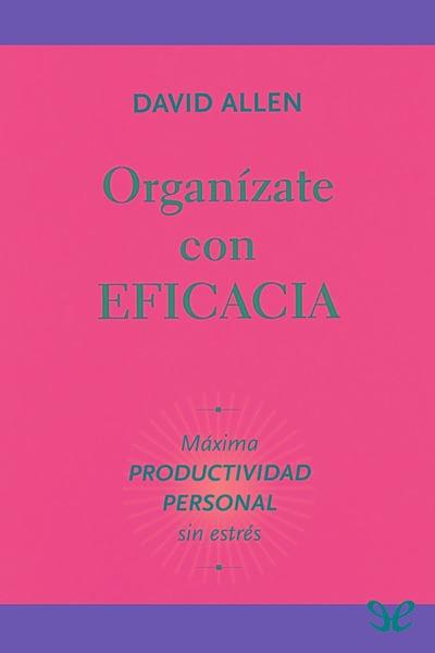 Organizate Con Eficacia Epub