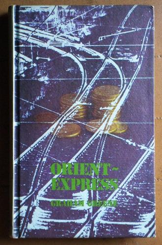 orient express / graham greene (ed círculo de lectores 1973)