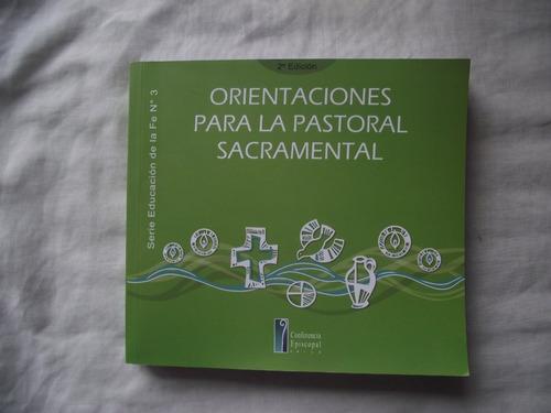 orientaciones para la pastoral sacramental   envío gratis+