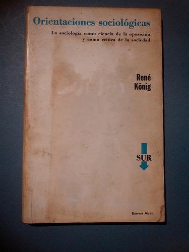 orientaciones sociològicas - renè könig