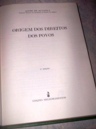 origem dos direitos dos povos jayme de altavila 1963