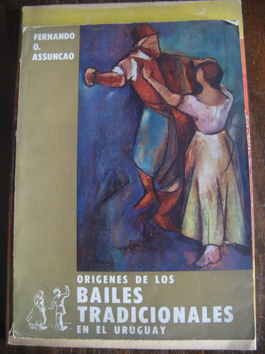 origen de los bailes tradicionales en el uruguay. assuncao