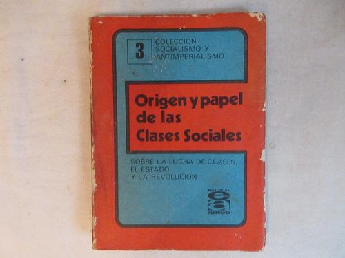 origen y papel de las clases sociales