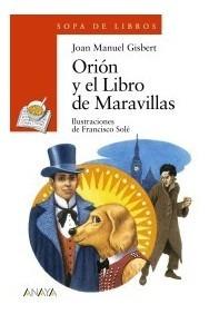 orión y el libro de maravillas(libro infantil y juvenil)