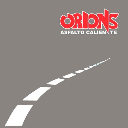 orion's - asfalto caliente