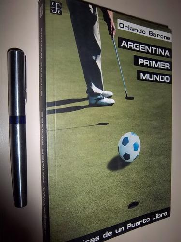 orlando barone argentina primero mundo - sin usar - envios !