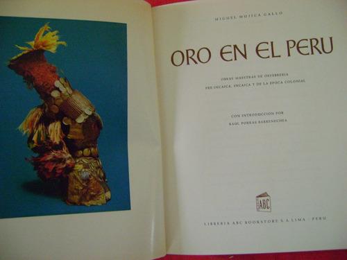 oro en el perú - miguel mujica gallo