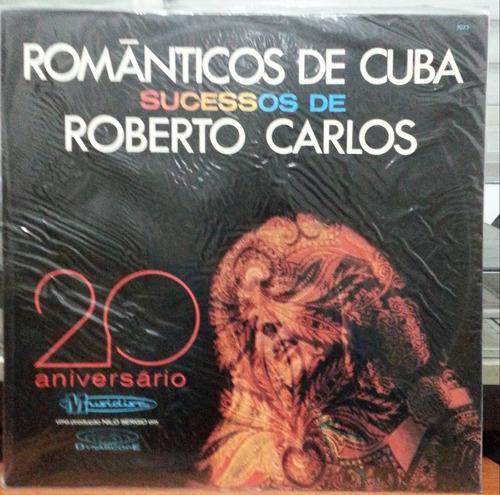 orq. românticos de cuba - sucessos de roberto carlos - (lp)
