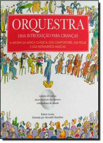 orquestra uma introducao para criancas de levine robert
