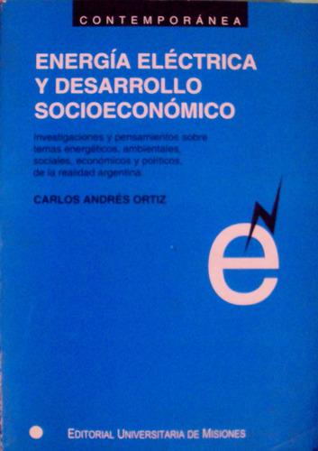 ortiz - energia electrica y desarrollo socioeconomico