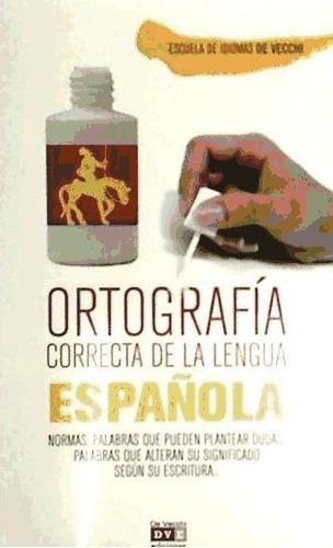 ortografia correcta de la lengua española(libro )