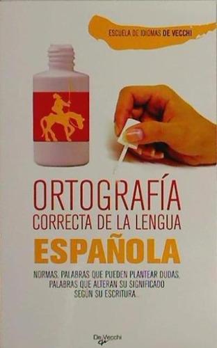 ortografía correcta de la lengua española(libro )