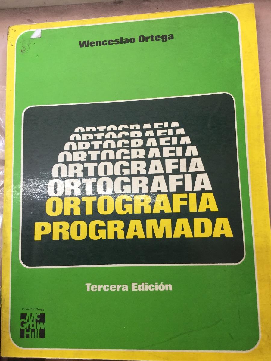 ortografia programada wenceslao ortega