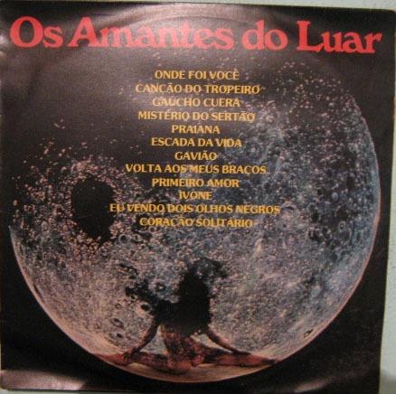 os amantes do luar - os amantes do luar - 1976/1986