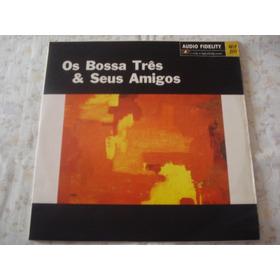 Os Bossa Três E Seus Amigos-lp-vinil-luiz Carlos Vinhas-nova