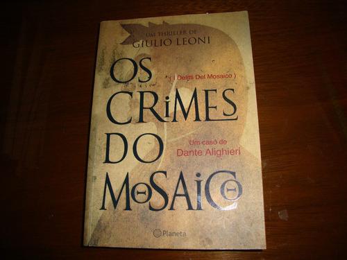 os crimes do mosaico - giulio leoni
