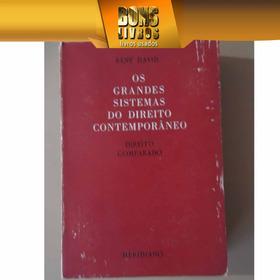 Os Grandes Sistemas Do Direito Contemporâneo René David