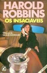 os insaciáveis - harold robbins