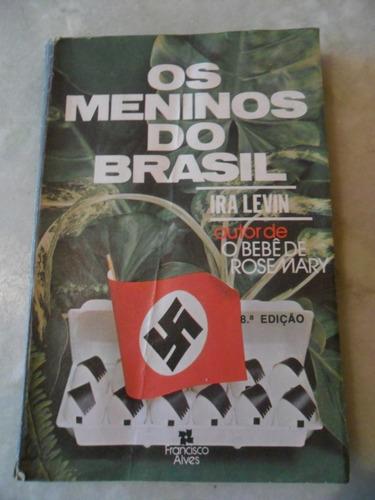 os meninos do brasil - iran levin ees