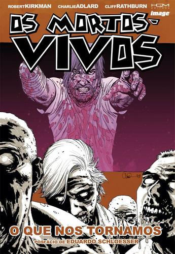 os mortos-vivos: o que nos tornamos - volume 10 - hqm (novo)