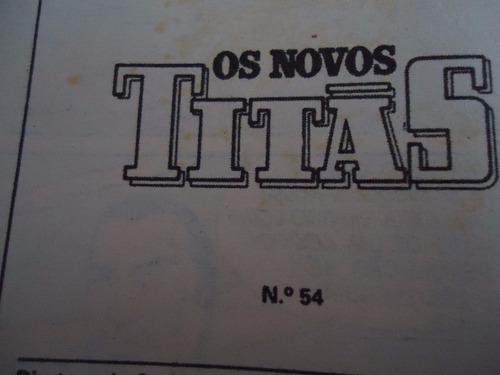 os novos titãs - nº 54 - by trekus vintage