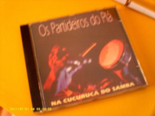os partideiros do plá - na cucuruca - cd