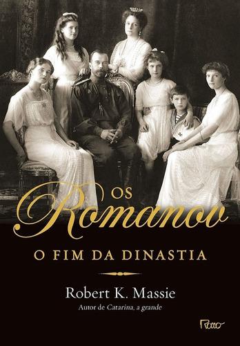 os romanov: o fim da dinastia