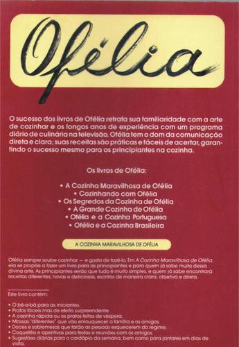 os segredos da cozinha de ofélia - 13º ed. - ramos anunciato