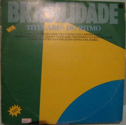 os titulares do ritmo - brasilidade - 1989