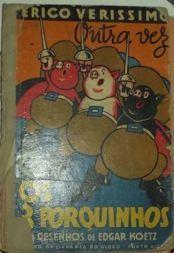 os três porquinhos 0 desenhode edgar koerz erico verissimo
