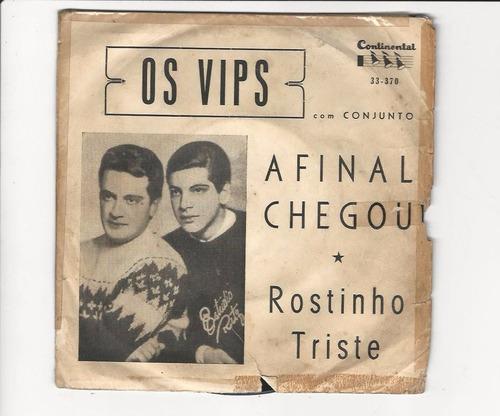 os vips - afinal chegou - compacto - ep 77