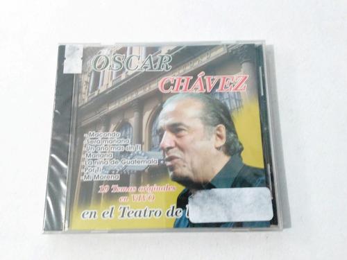 oscar chavez - en el teatro de la ciudad - 1 / cd nuevo