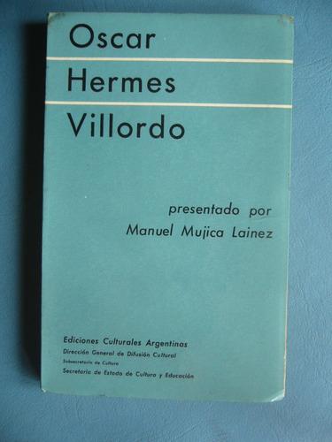 oscar hermes villordo / manuel mujica lainez