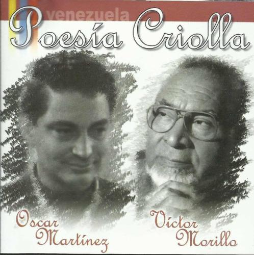 oscar martínez y victor morillo -  poesía criolla