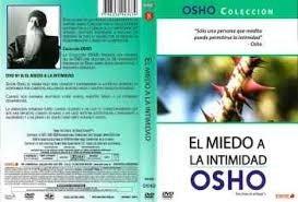 osho .dvd el miedo a la intimidad