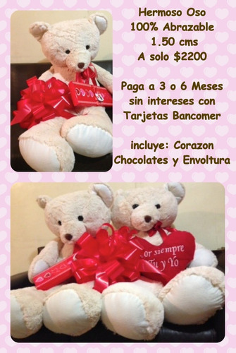 oso beige gigante 1.50cms $2200.00 3 y 6 meses sin intereses