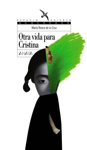 otra vida para cristina(libro infantil y juvenil)