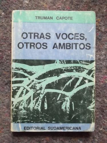 otras voces , otros àmbitos truman capote 1967