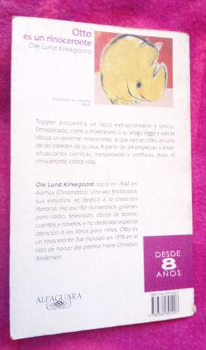otto es un rinoceronte - ole lund kirkegaard alfaguara