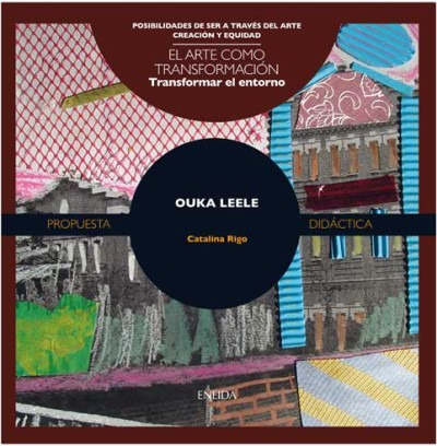 ouka leele : transformar el entorno(libro )