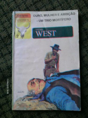 ouro mulher e ambiçao um trio mortifero yvone west faroeste