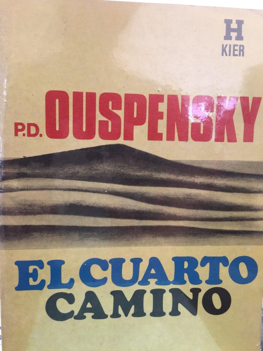 Ouspensky . El Cuarto Camino. - $ 600.00 en Mercado Libre