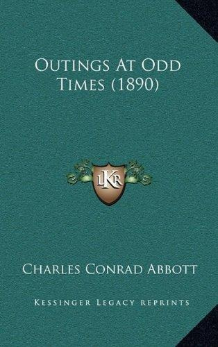 outings at odd times (1890) : charles conrad abbott