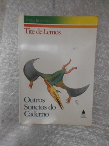 outros sonetos do caderno - tite de lemos