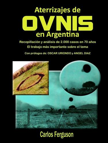 ovnis: aterrizajes en argentina